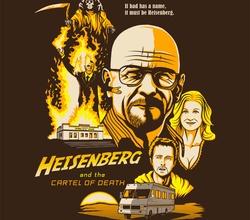 Heisenberg & the Cartel of Death